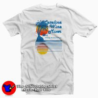 Catalina Wine Mixer Tee Shirt