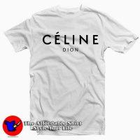 Celine Dion Parody Tee Shirt
