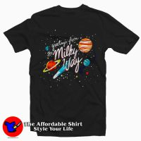 Greetings From The Milky Way Tee Shirt