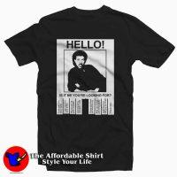 Hello Is It Lionel Richie Tee Shirt