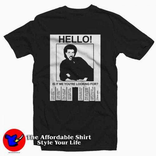 Hello Is It Lionel Richie 500x500 Hello Is It Lionel Richie Tee Shirt