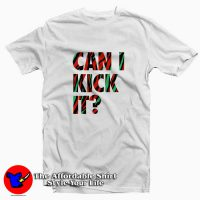 Just Kick It Tee Shirt