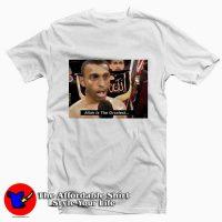 Naseem Hamed Allah Is The Greatest Tee Shirt