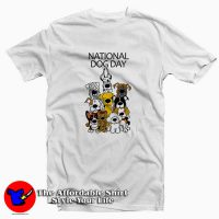 National Dog Day Tee Shirt