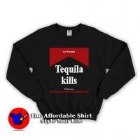 Tequila Kills Los Sundays Unisex Sweatshirt