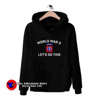Airborne Let's Do This World War 3 Hoodie