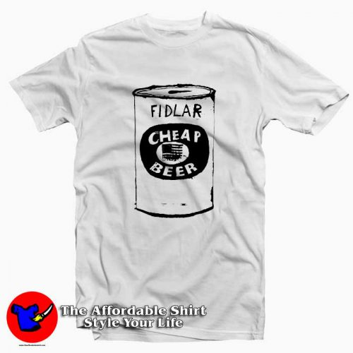 Fidlar Cheap Beer T Shirt 500x500 Fidlar Cheap Beer Unisex T Shirt