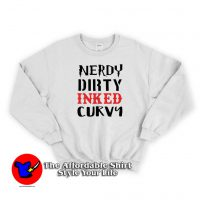 Nerdy Dirty Inked Curva Swearshirt