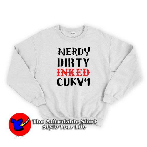 Nerdy Dirty Inked Curva 500x500 Nerdy Dirty Inked Curva Swearshirt