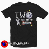 Two The Moon Birthday Unisex T-Shirt