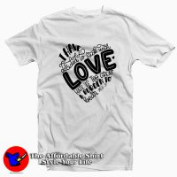 Valentine Day MLK Quote T-shirt
