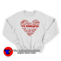 Valentine's Day Love Kindergarten Sweatshirt