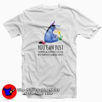 Winnie The Pooh Eeyore You Can Just T-Shirt