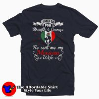 God Sent Mexican Wife Valentine T-Shirt