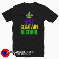 May Contain Alcohol Mardi Gras T-Shirt