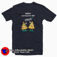 Pizza is my Valentine love T-Shirt