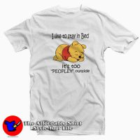Pooh I Like To Stay In Bed T-Shirt