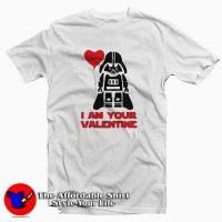 Star Wars I am Your Valentine T-Shirt