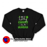 My Lucky Charms Call Me Grandma Sweatshirt