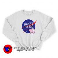 Nasa Parody Peppa Pig Space force Funny Sweatshirt