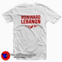 #Onward Lebanon Graphic Funny T-Shirt