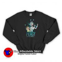 Peace Among Word Rick And Morty Sweatshirt