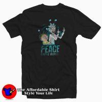 Peace Among Word Rick And Morty T-Shirt