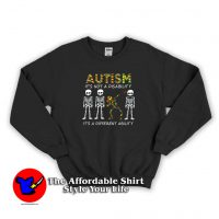 Skeleton Autism It's Not A Disability It's A Different Sweatshirt