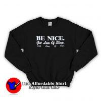 Sporty & Rich Be Nice Get Lots of Sleep Sweatshirt