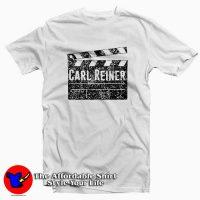 Carl Reiner Director Movie Parody Comedian T-shirt
