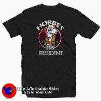 Vintage Hobbes For President Funny T-shirt
