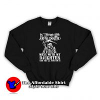 Life After Death Funny Daughter Day Sweatshirt